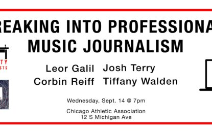 Professional Writers From Chicago's Music Journalism Community Come Together For FREE Event