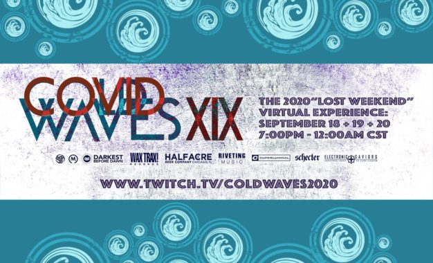 """COLD WAVES Industrial Music Festival Announces Free Virtual Event Sept. 18-20; Exclusive Compilation Album To Feature Fest Alums, Including Cover Of The Cure's """"Burn"""" From Stabbing Westward"""