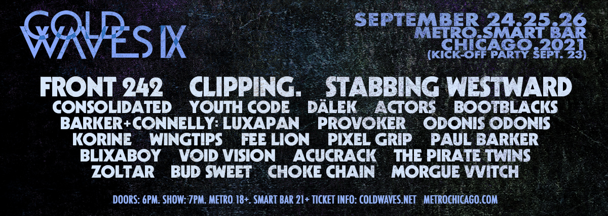 Chicago's Longest Running Industrial Music Festival, Cold Waves, Returns In Person This Fall