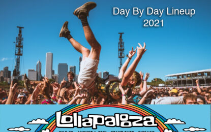 2021 LOLLAPALOOZA LINEUP BY DAY REVEALED & 1-DAY TICKETS ON SALE