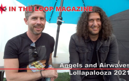 ITLM Exclusive Video: Angels and Airwaves, Interview at Lollapalooza 2021