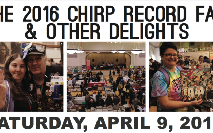 Annual CHIRP Record Fair Is Almost Here!