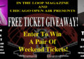 Last Minute FREE Concert Ticket Giveaway – Chicago Open Air Presents 2019