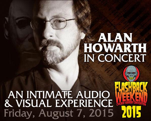 Film Composer Legend Alan Howarth Live in Concert at Flashback Weekend