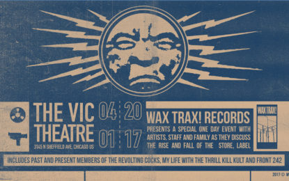 Wax Trax! Records Schedules Panel Discussions With Q&A For Upcoming Documentary Release