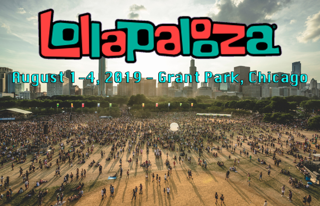Returning To Grant Park, Lollapalooza 2019 Line Up Released And Includes A Few Surprises