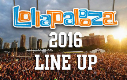 Lollapalooza 2016 Chicago Line Up