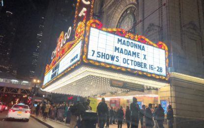 Bringing Her Madame X Tour To Chicago, Madonna Pulls Out All The Stops For Her Chicago Theatre Residency