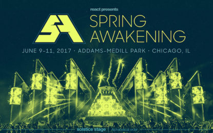 Spring Awakening Music Festival Announce Full Lineup, Branded Stages and Ticket Releases