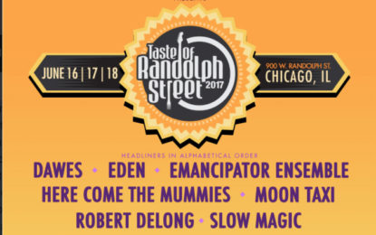 Taste of Randolph Street 2017 LineUp Announced