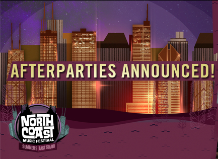 North Coast Music Festival After Parties 2016