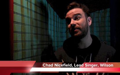 Interview : Chad Nicefield of Wilson
