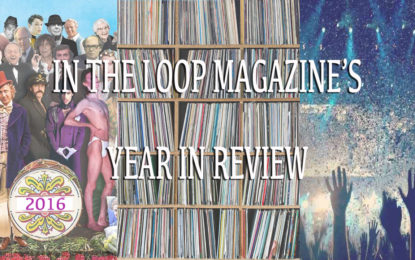 In The Loop Magazine's, Best Of 2016