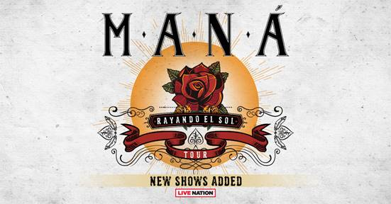 MANÁ'S 'RAYANDO EL SOL TOUR' NOTCHES THE BAND'S STRONGEST EVER U.S. ONSALE, WITH SEVEN ADDITIONALARENA DATES QUICKLY ADDED TO MEET ENORMOUS FAN DEMAND